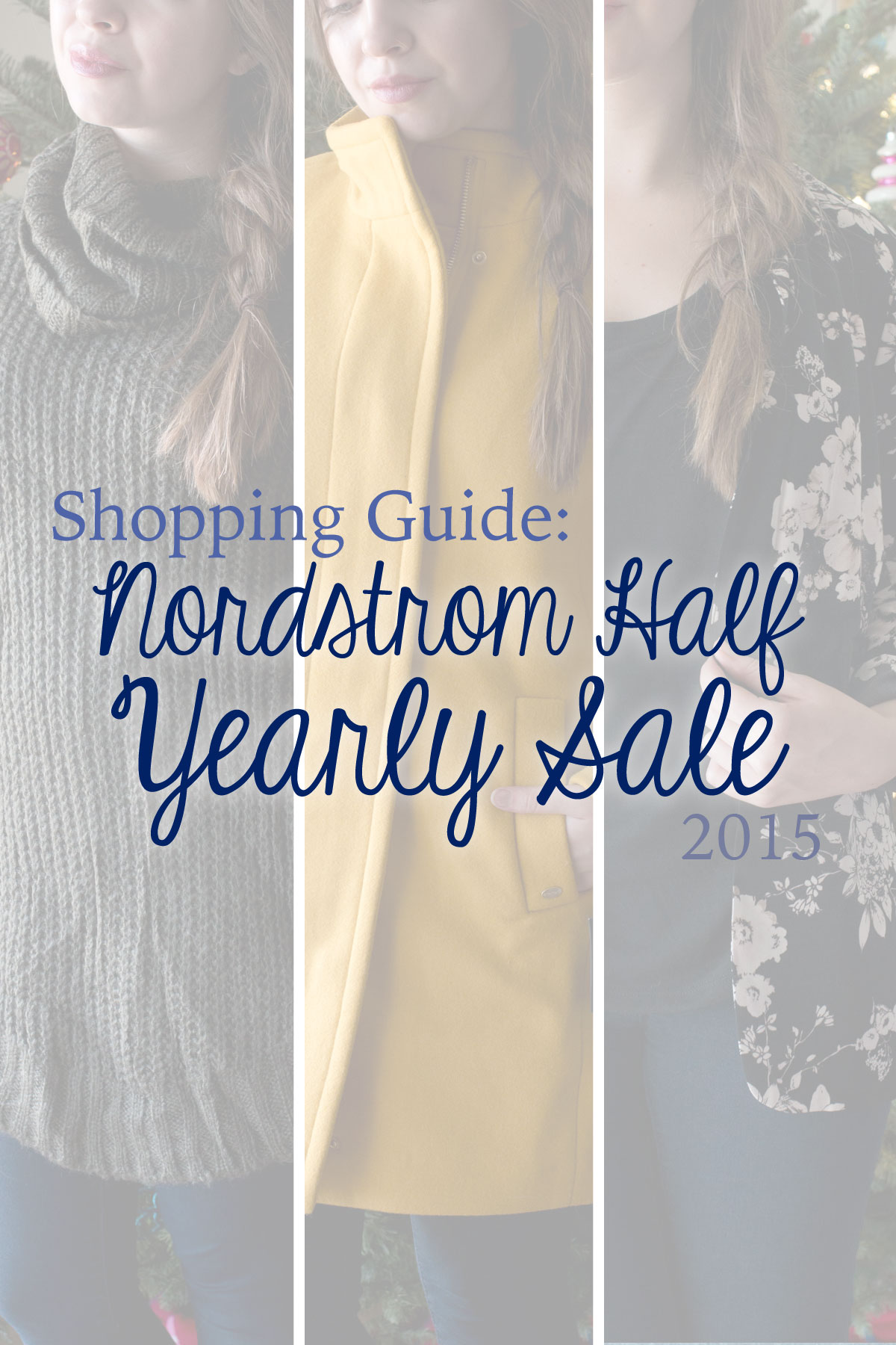 2f4d6bd6f3c Nordstrom Half Yearly Sale 2015 Shopping Guide & Haul